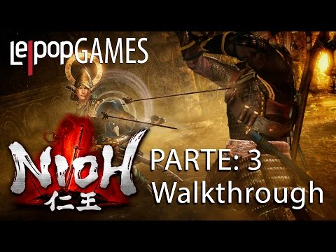NIOH - PARTE 3: WALKTHROUGH | LEPOPGAMES